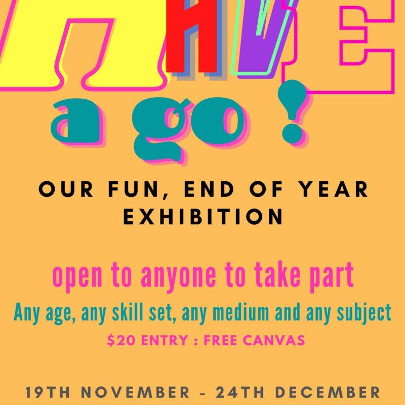 Have a Go ! Exhibition
